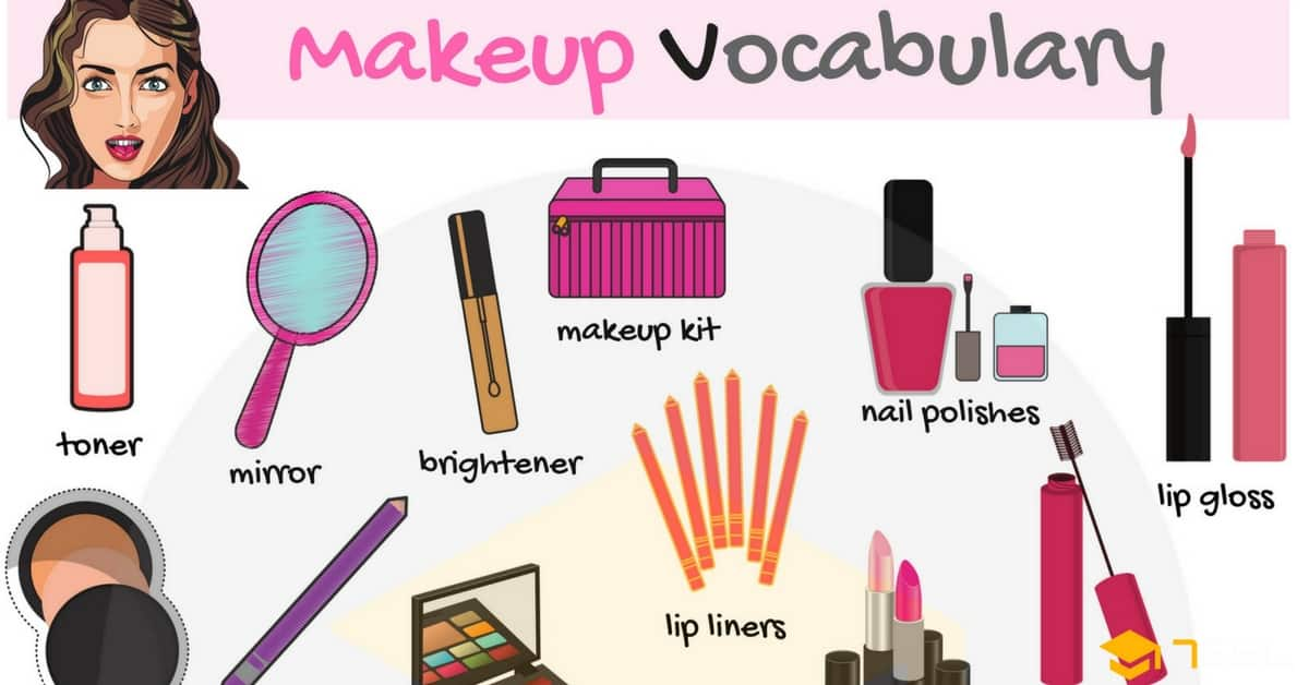 6dfd2b6cf760 Makeup and Cosmetics Vocabulary with Picture - 7 E S L