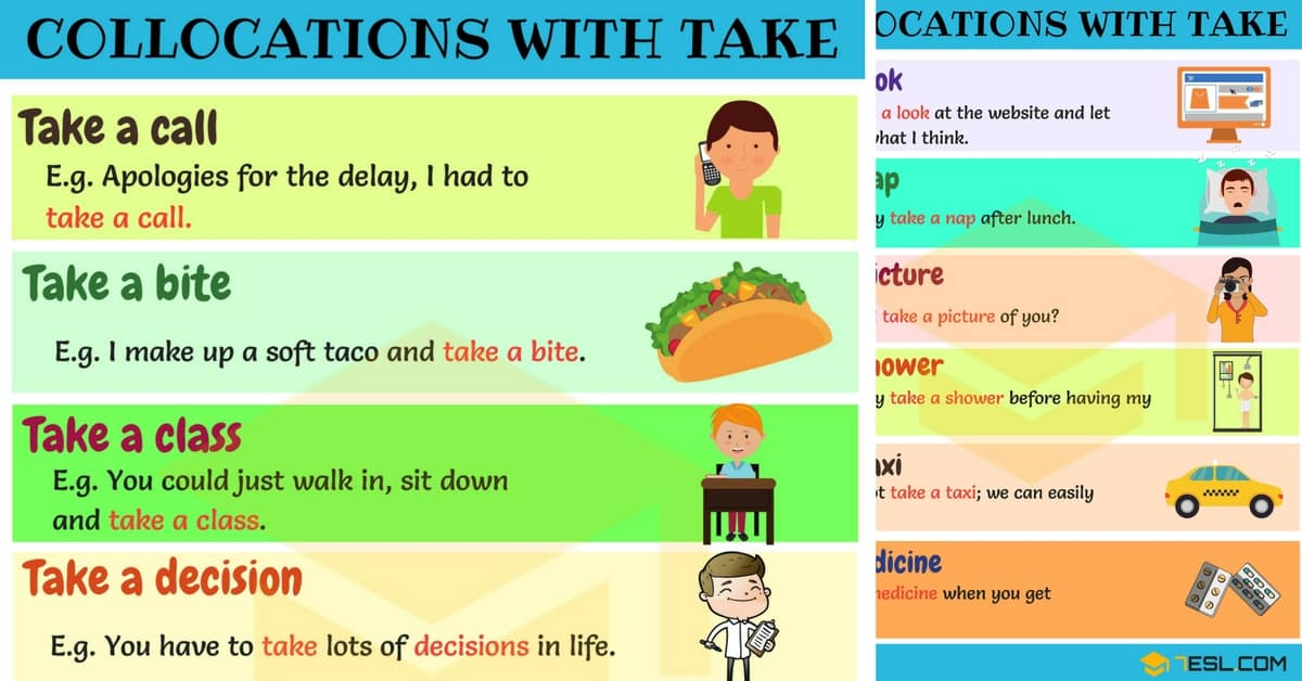 Expressions with TAKE: 46 Collocations with TAKE 1