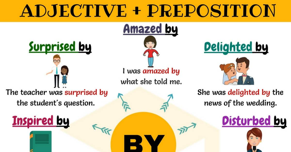 Adjective + By: 10 Useful Adjective Collocations with BY 1