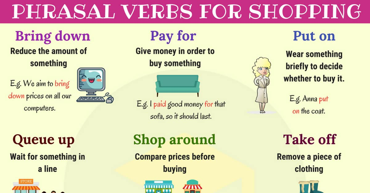 Shopping Vocabulary: 19 Useful Phrasal Verbs for Shopping 14
