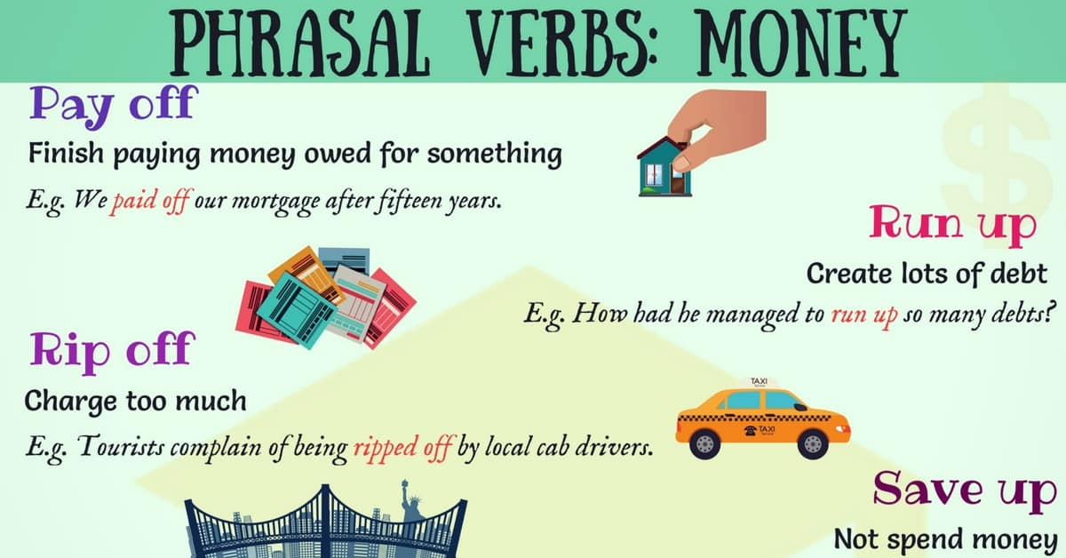 MONEY Vocabulary: 11 Common Phrasal Verbs about Money 13