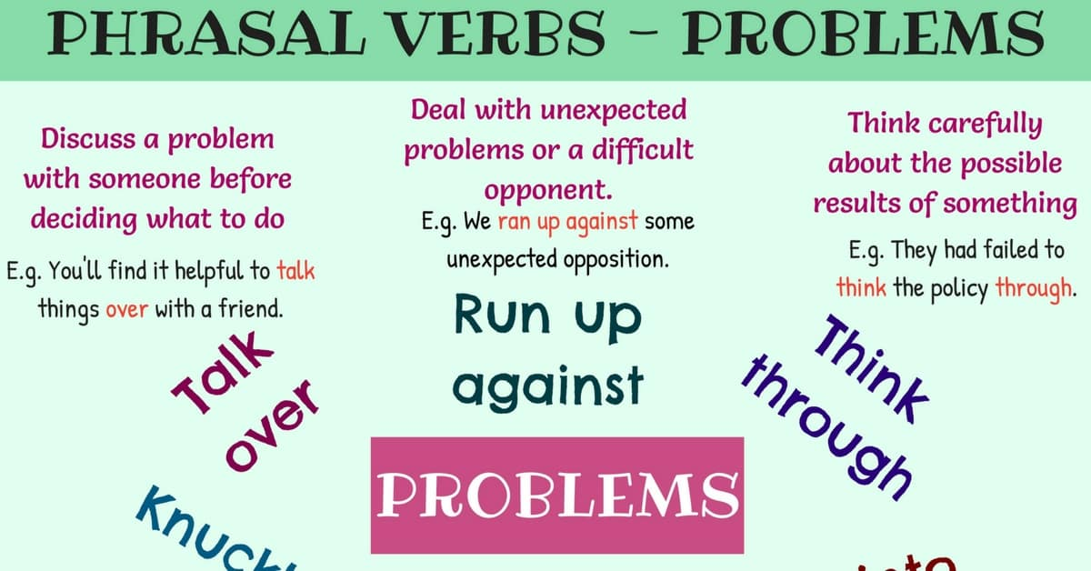 Problem Solving Phrases: Useful Phrasal Verbs for Problems 7