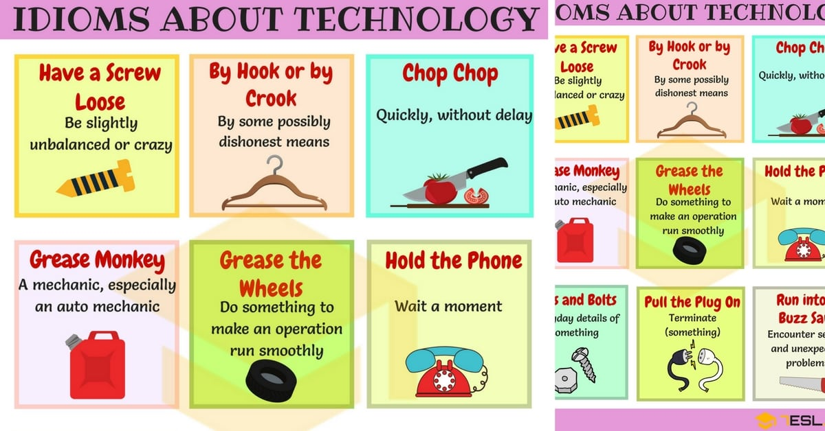 Technology Idioms: 10 Useful Idioms about Technology 1