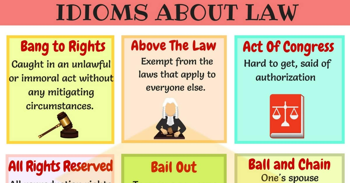 Useful Legal And Law Idioms With Meaning And Examples 7 E S L
