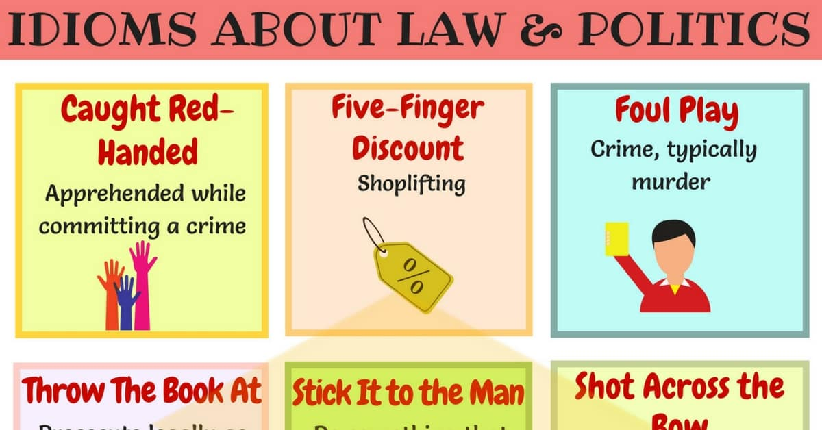 Useful Phrases & Idioms about Politics, Crime, Police and War 1