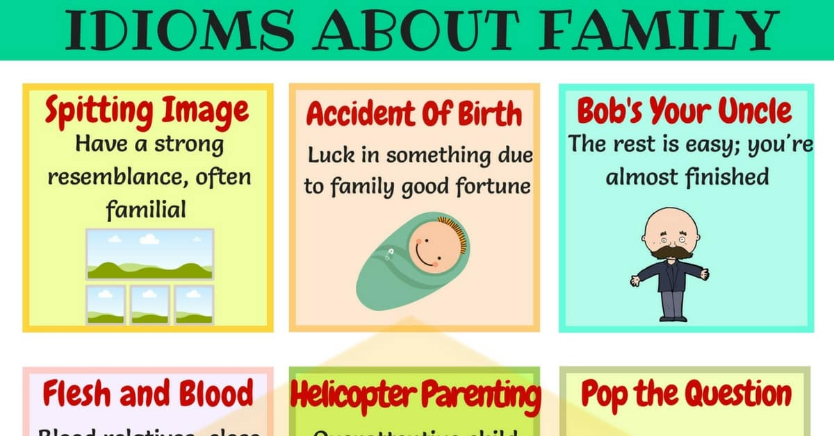 Family Idioms: 20+ Useful Phrases & Idioms about Family 1
