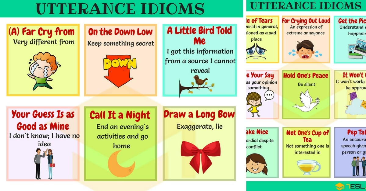 List of 90+ Useful Utterance Idioms You Should Know 1