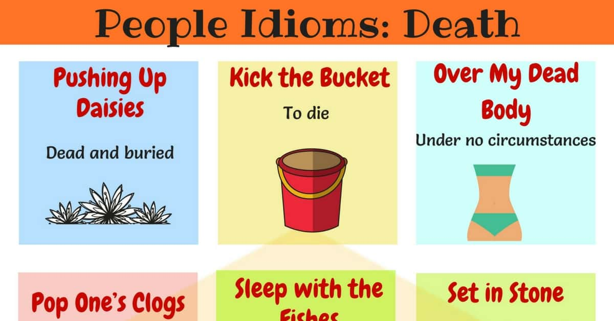 10+ Common Idioms Related to Death in English 1