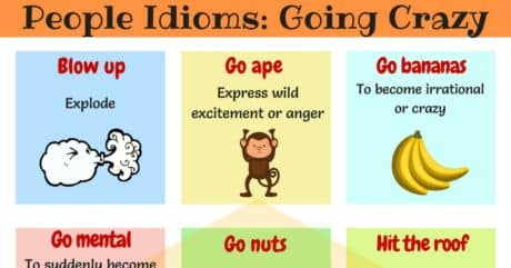 15 Useful Idioms for Going Crazy You Should Know 2