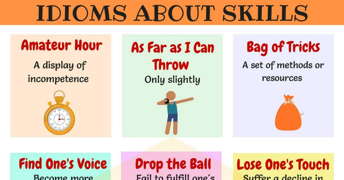 Skill Idioms: 10 Useful Phrases & Idioms about Skills 1