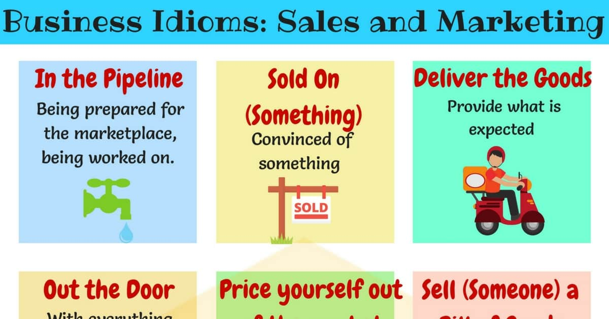 Useful Expressions & Idioms about Sales and Marketing 1