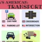 British vs American English: Transport Vocabulary