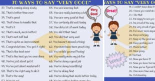 70+ Ways to Say VERY GOOD in English