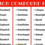Compound Nouns: 110+ Common Compound Nouns in English