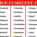 Compound Nouns: 110+ Common Compound Nouns in English