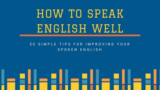 50 Simple Tips for Speaking English Fluently 2