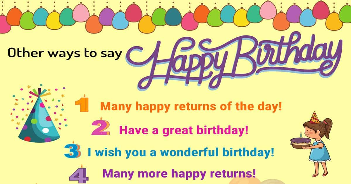 25+ Ways to Say HAPPY BIRTHDAY! in English 1