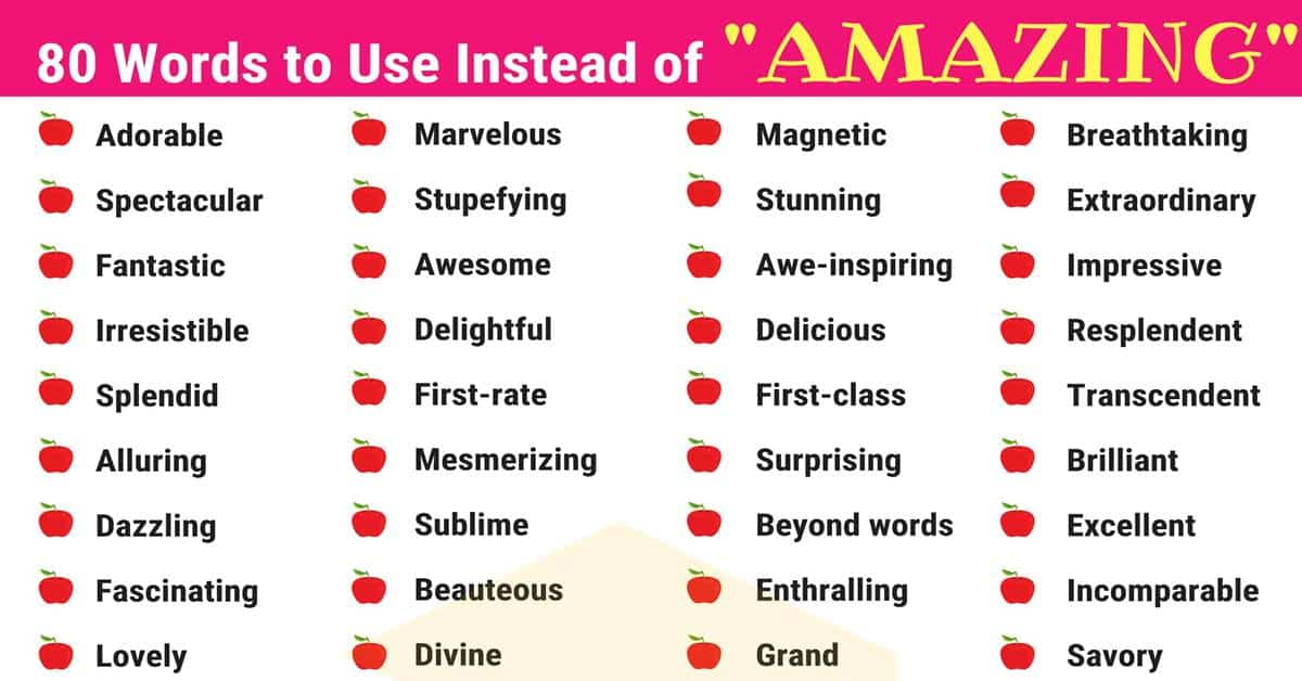Amazing Synonyms: List of 80 Synonyms for AMAZING 1