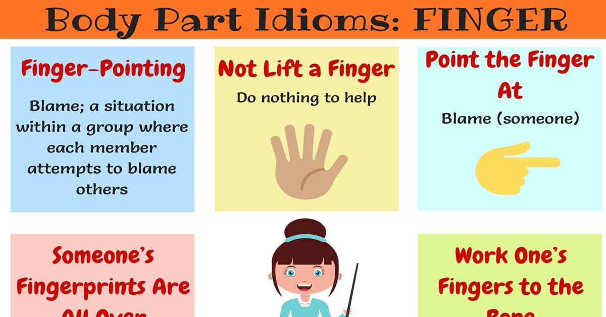 FINGER Idioms: Useful Expressions & Idioms with Finger 11