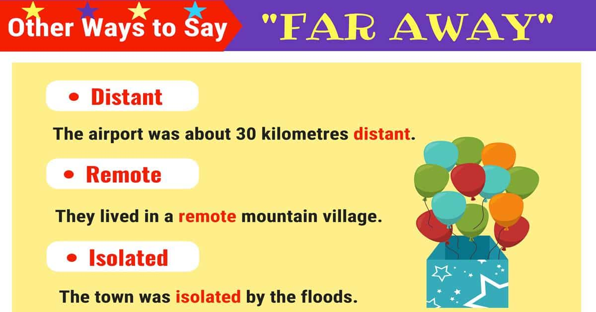 7 Useful Synonyms for FAR AWAY in English 1