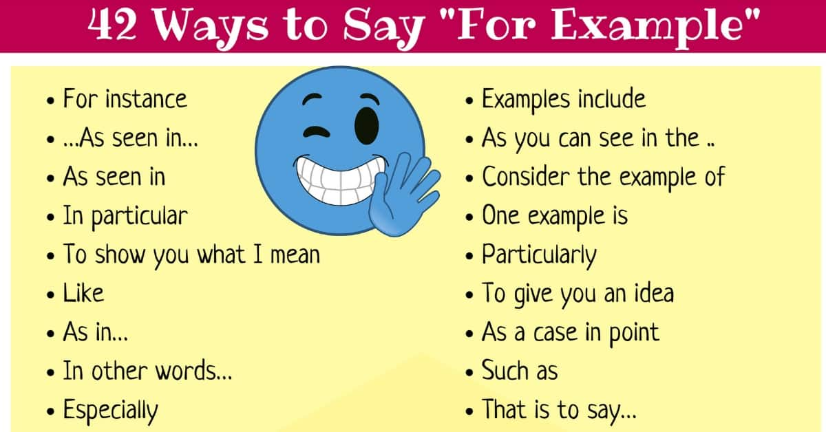 "42 Other Ways to Say ""For Example"" 