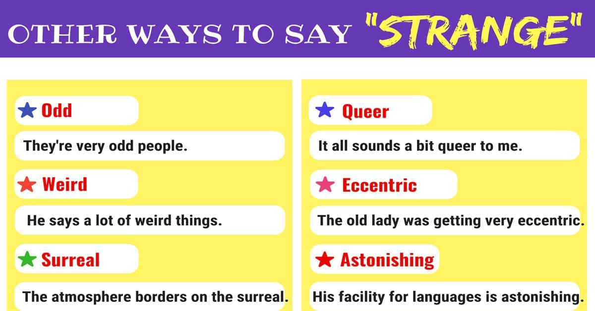 STRANGE Synonyms: 14 Other Words for STRANGE 1
