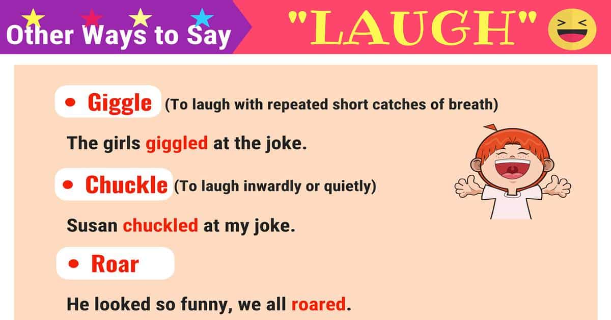 LAUGH Synonyms: 11 Useful Synonyms for LAUGH 13