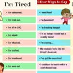 Other Ways to Say I'm Hungry and I'm Tired