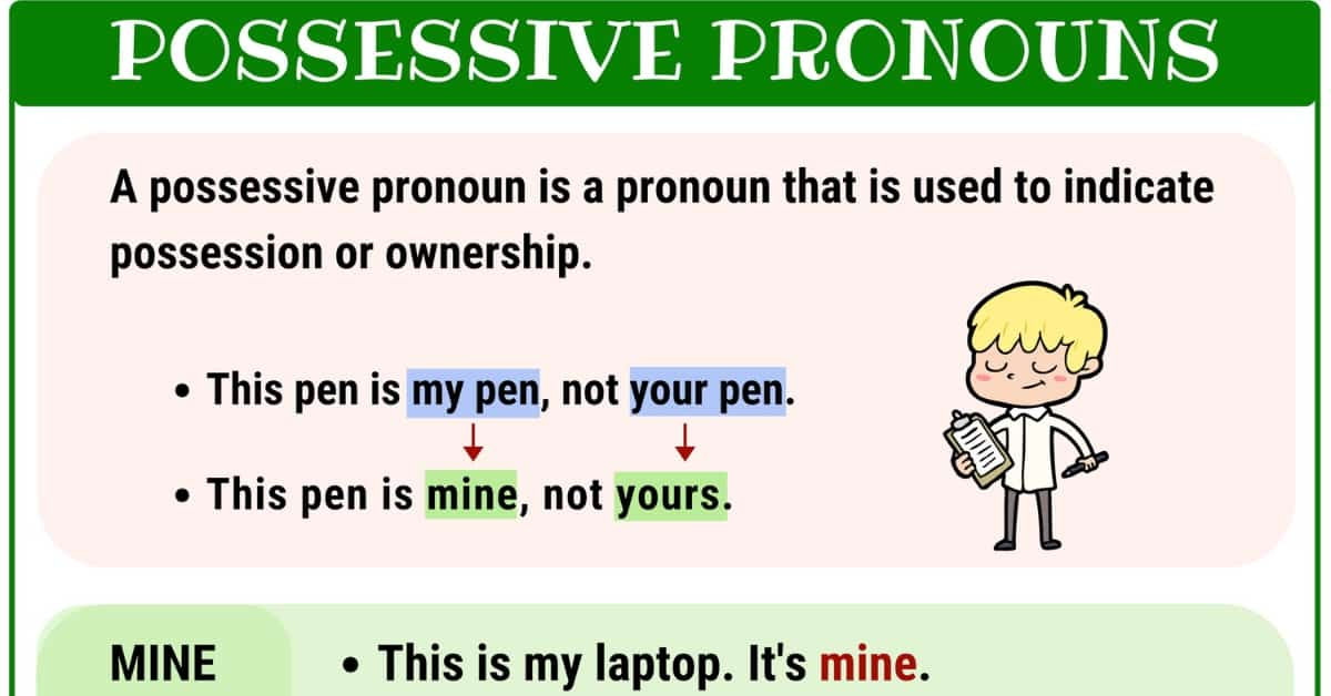 What Is A Possessive Pronoun? List and Examples of Possessive Pronouns 1