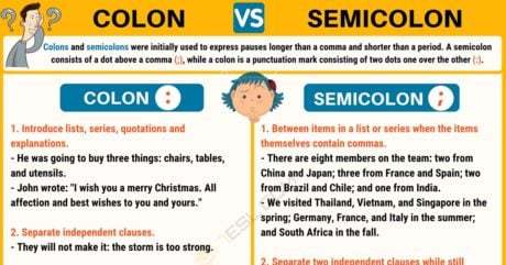 Semicolon (;) vs Colon (:) When to Use a Semicolon, a Colon