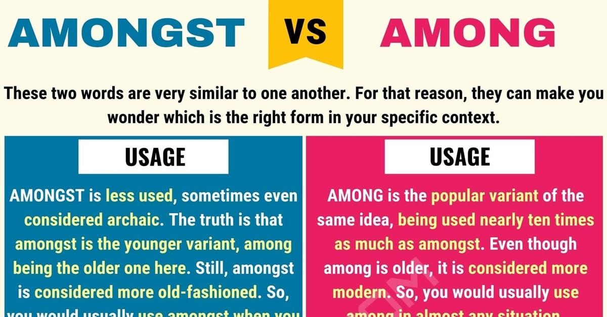 Among vs. Amongst