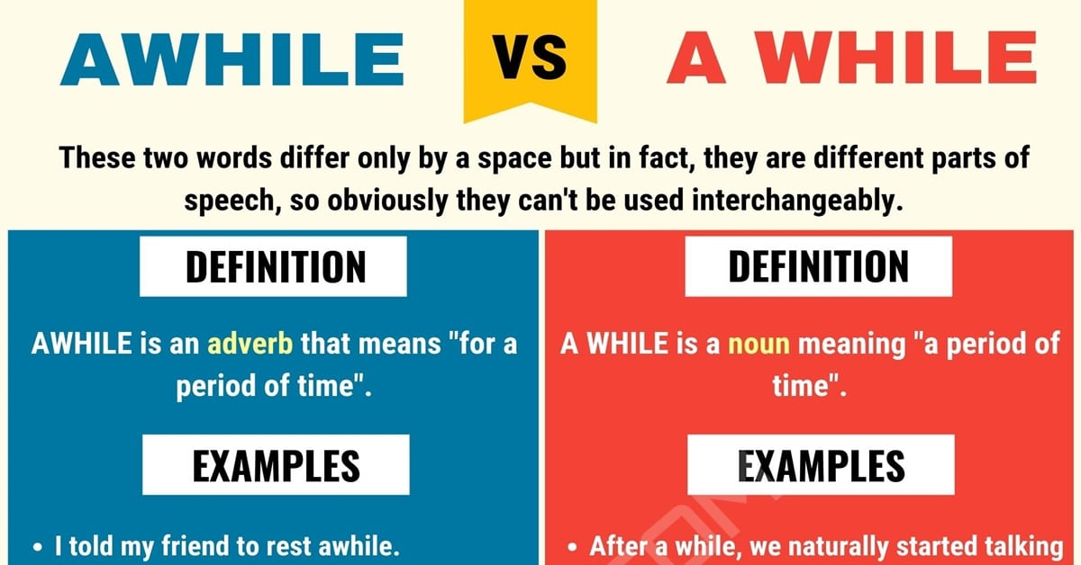 Awhile vs. A While