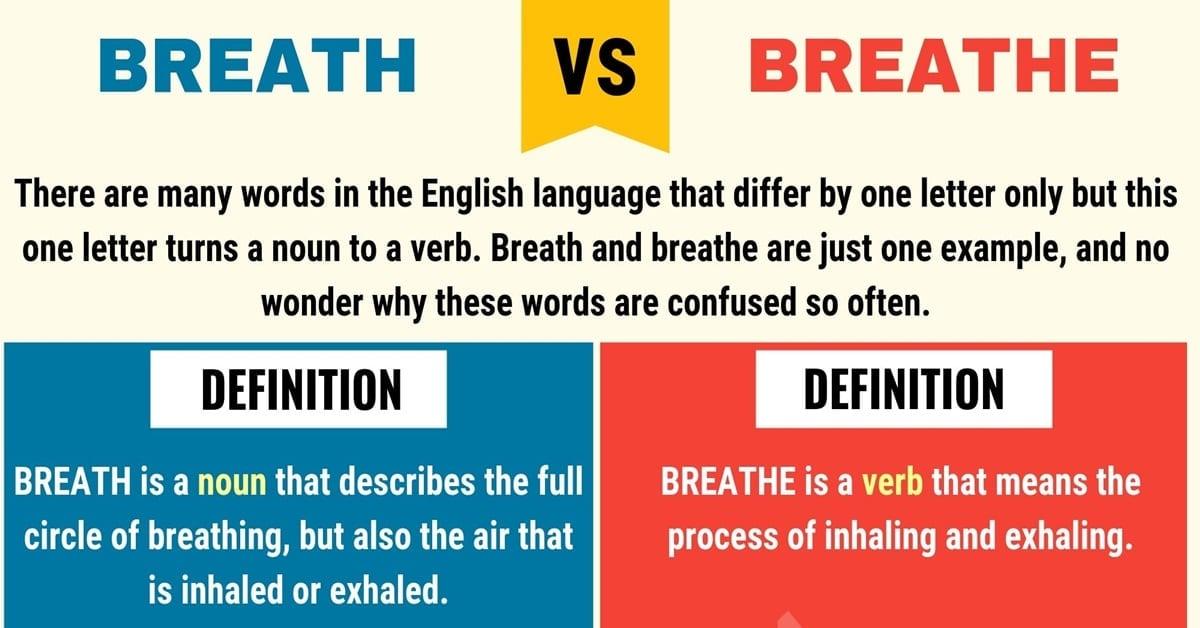Breath vs. Breathe