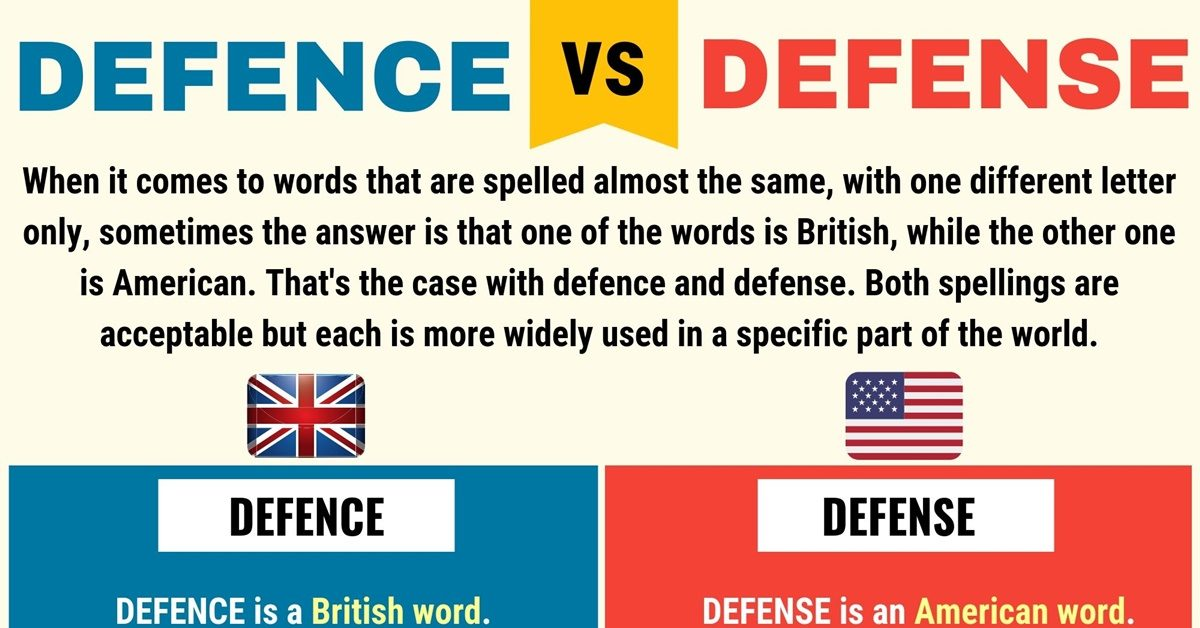Defence Vs Defense When To Use Defense Or Defence In English 7