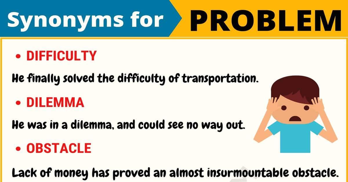 PROBLEM Synonym: List of 55 Synonyms for Problem in English 1