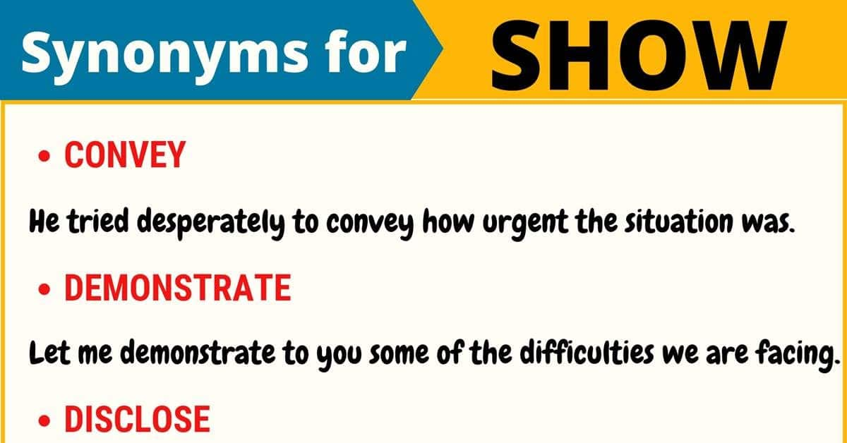 SHOW Synonym: 19 Synonyms for Show with Useful Examples 1