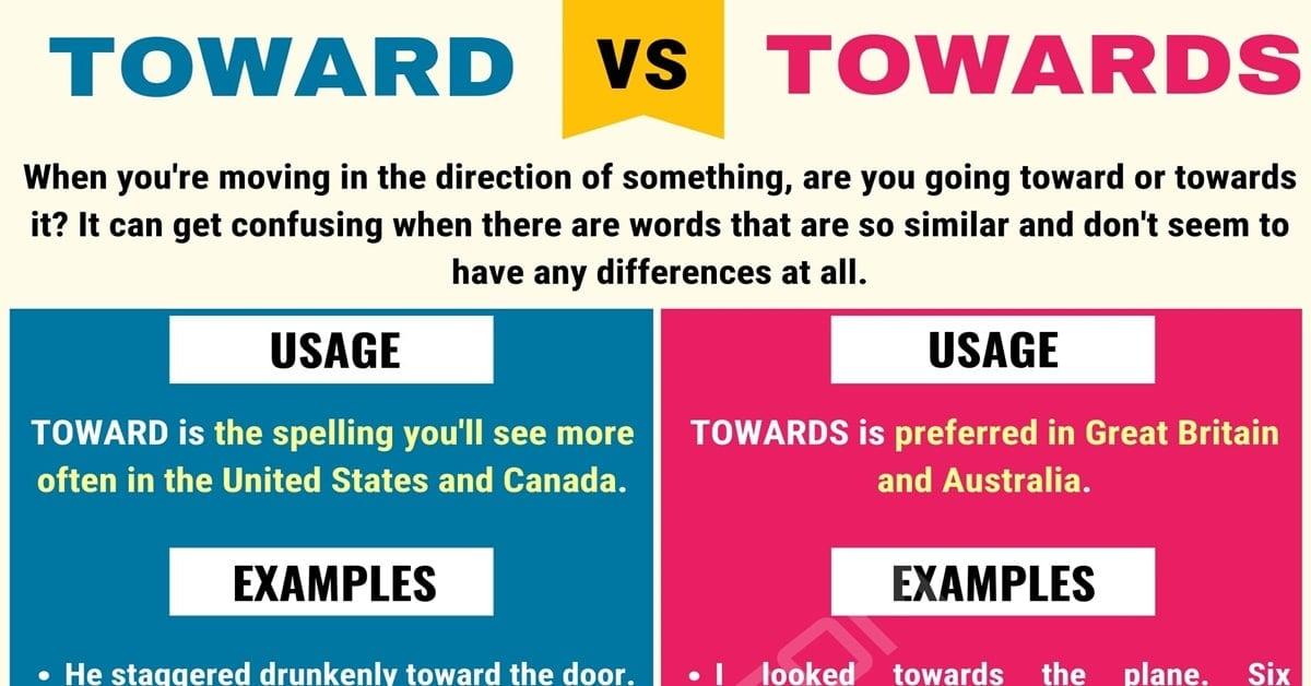 Toward vs. Towards
