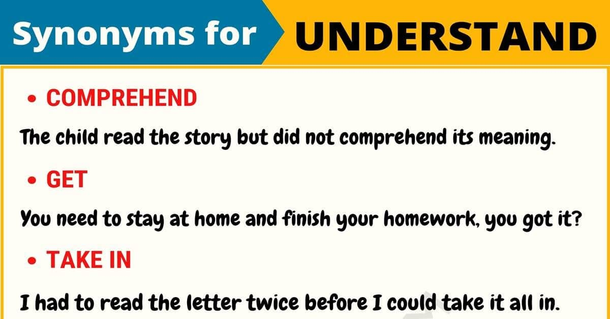 UNDERSTAND Synonym: List of 105+ Synonyms for Understand 1