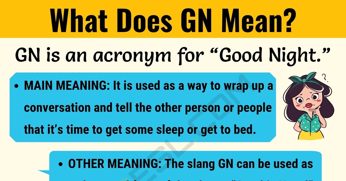 GN Meaning: What Does GN Mean? 1