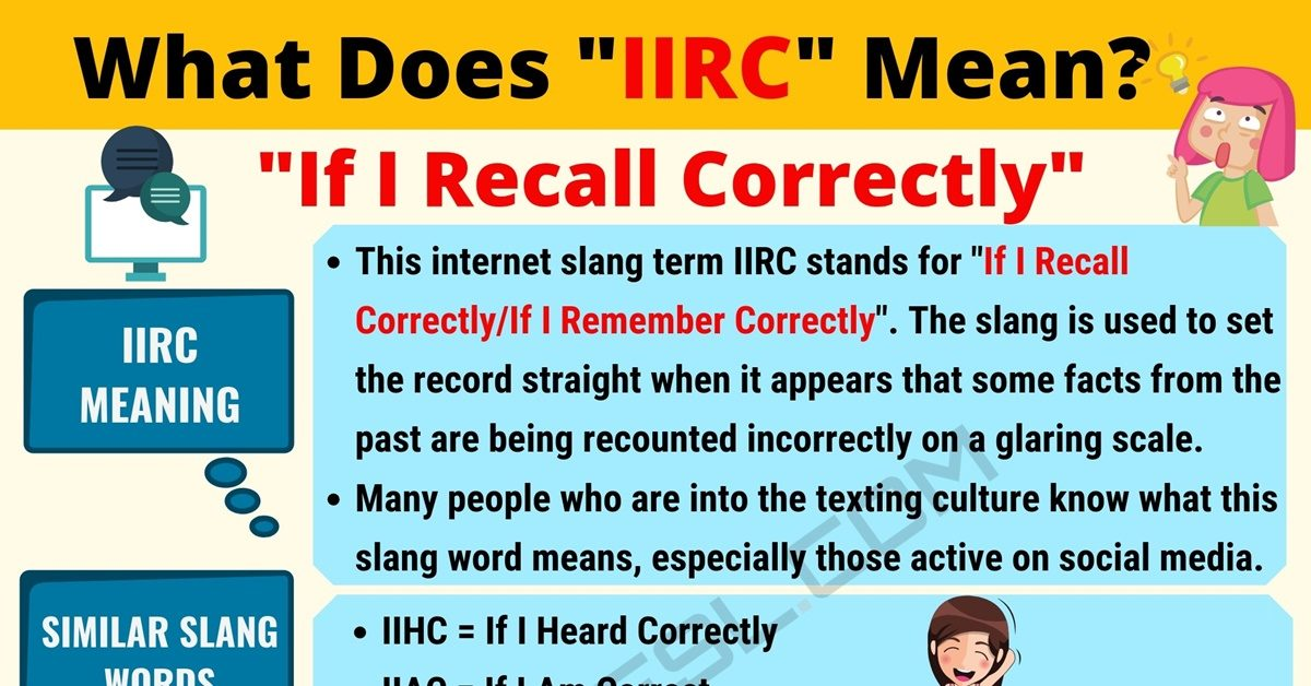 IIRC Meaning: What Does IIRC Mean? Useful Text Conversations