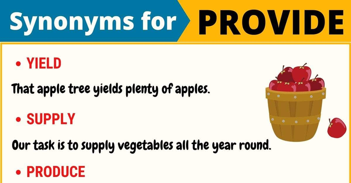 PROVIDE Synonym: List of 105+ Synonyms for Provide in English 1