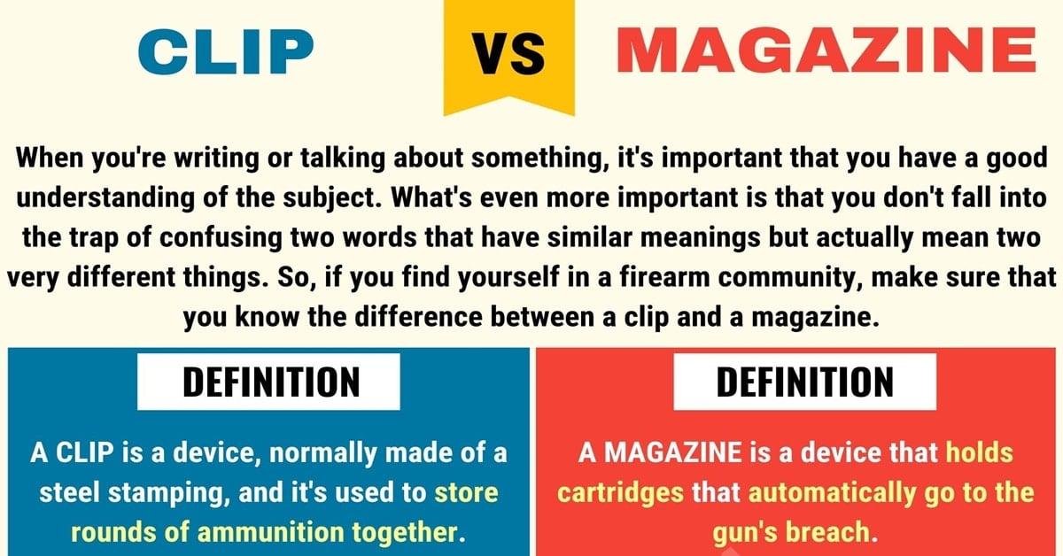 Clip vs. Magazine