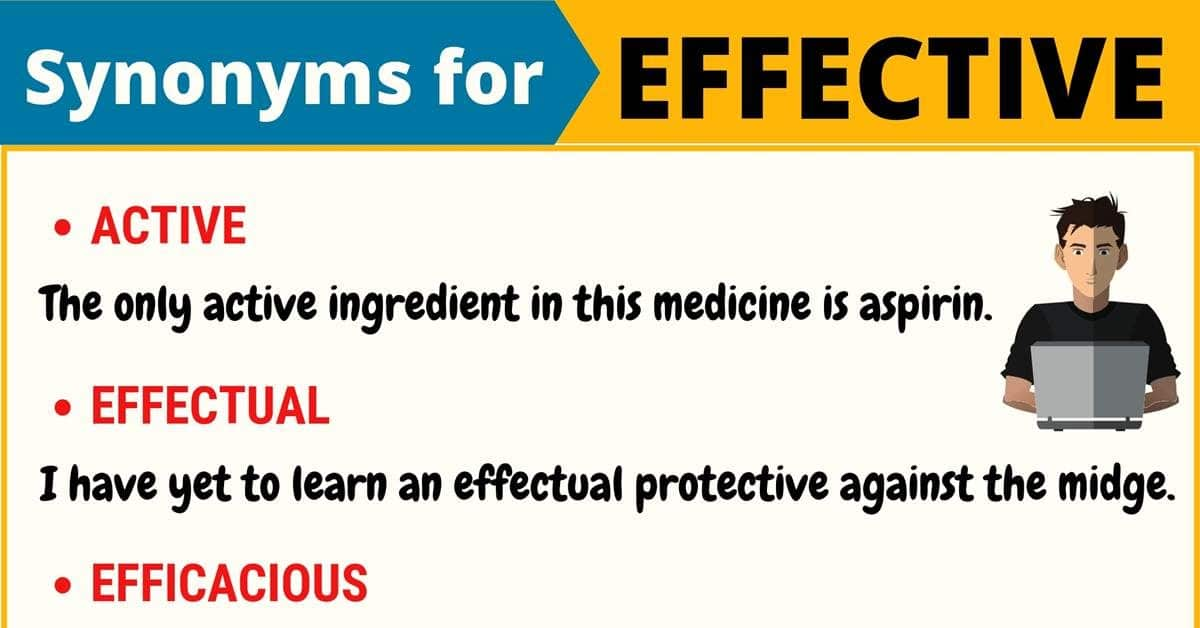 EFFECTIVE Synonym: 16 Synonyms for Effective with Useful Examples 7