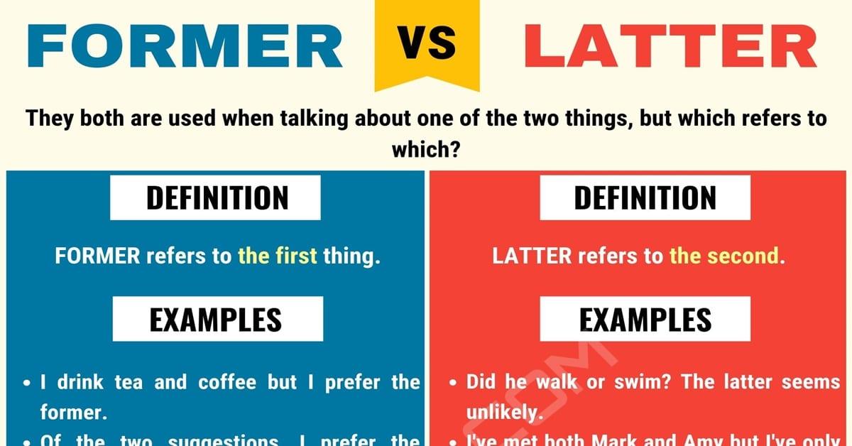 Former vs. Latter