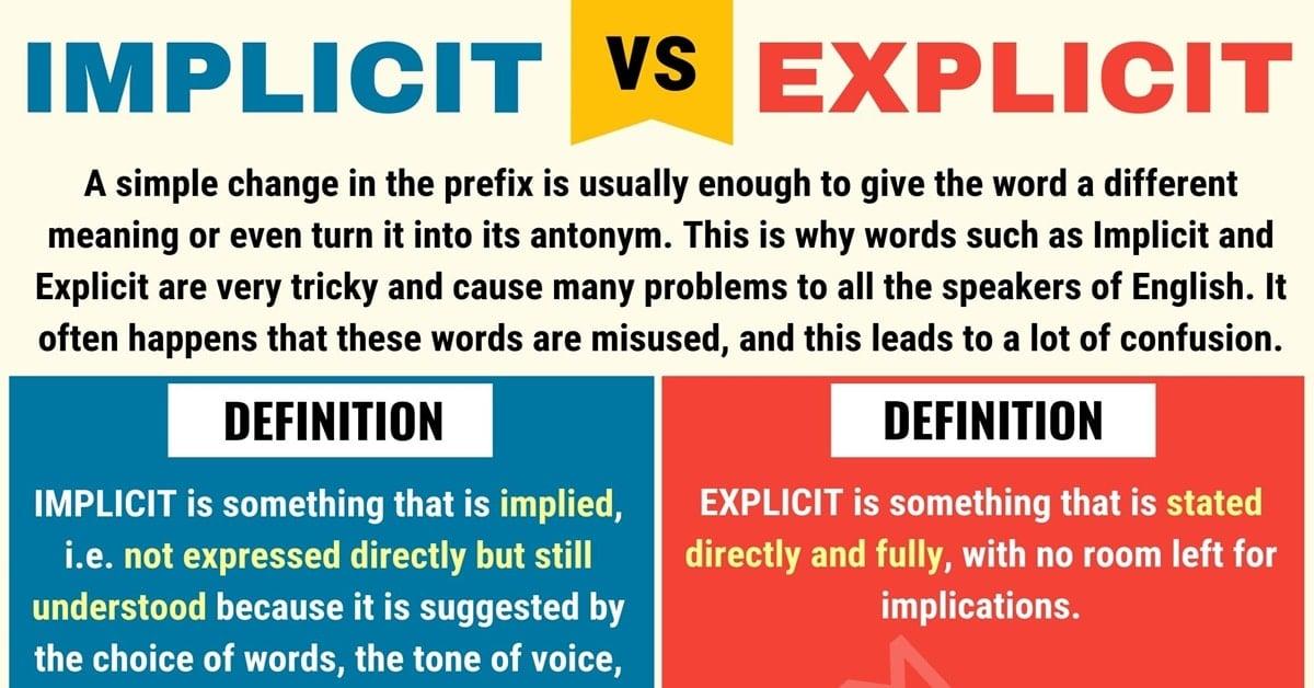 Implicit vs. Explicit