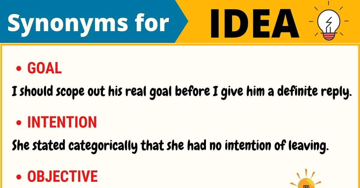 IDEA Synonym: List of 14 Synonyms for Idea with Useful Examples 5