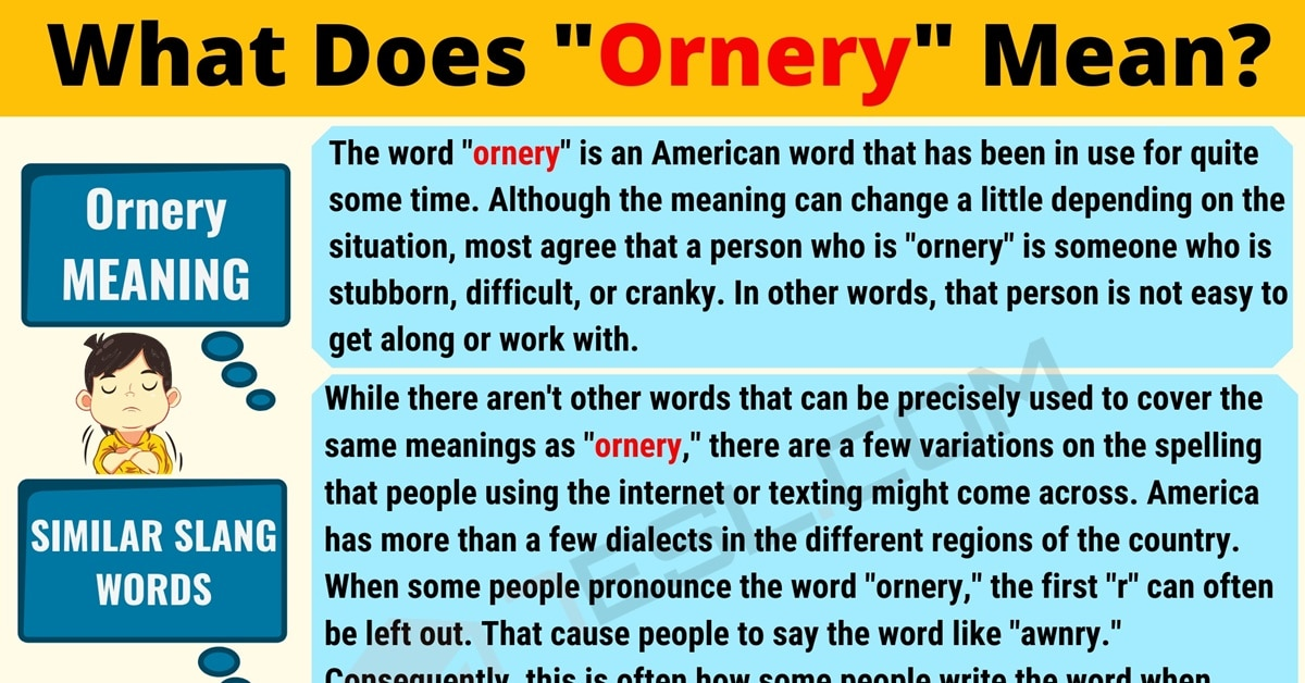 Ornery Meaning: What Does Ornery Mean? Useful Text Conversations 1