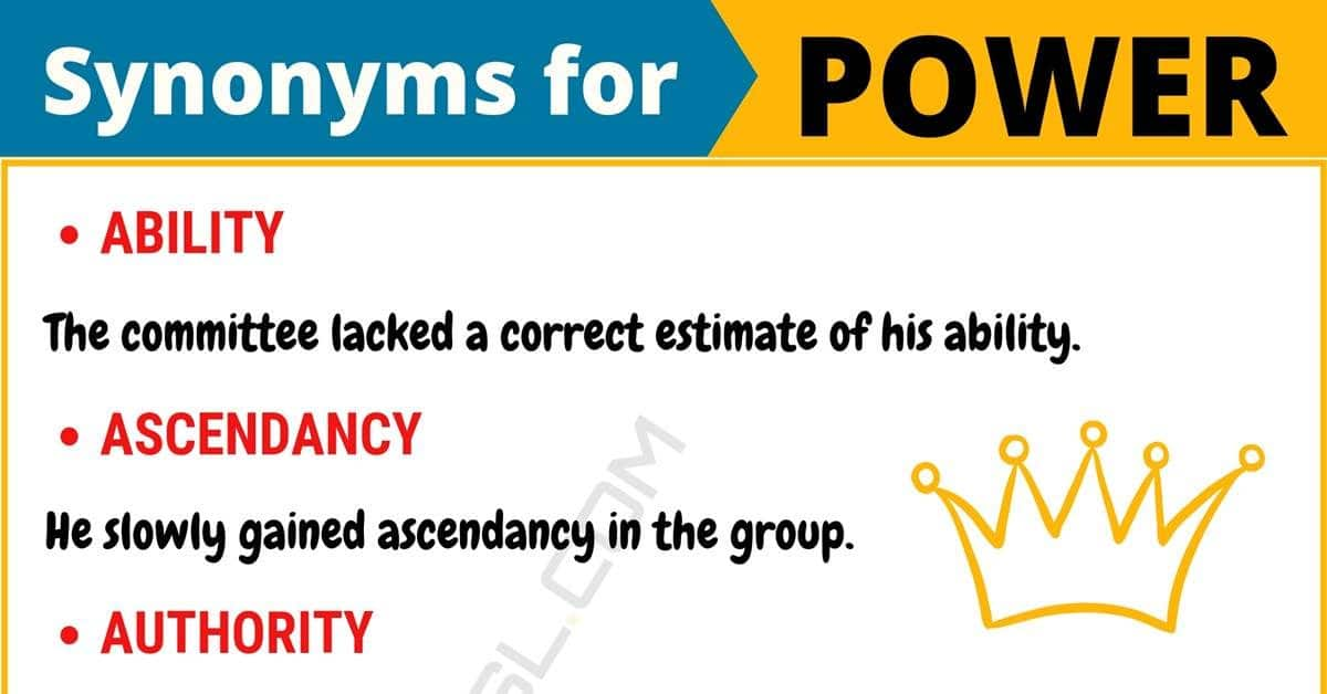 POWER Synonym: 14 Synonyms for Power with Useful Examples 1