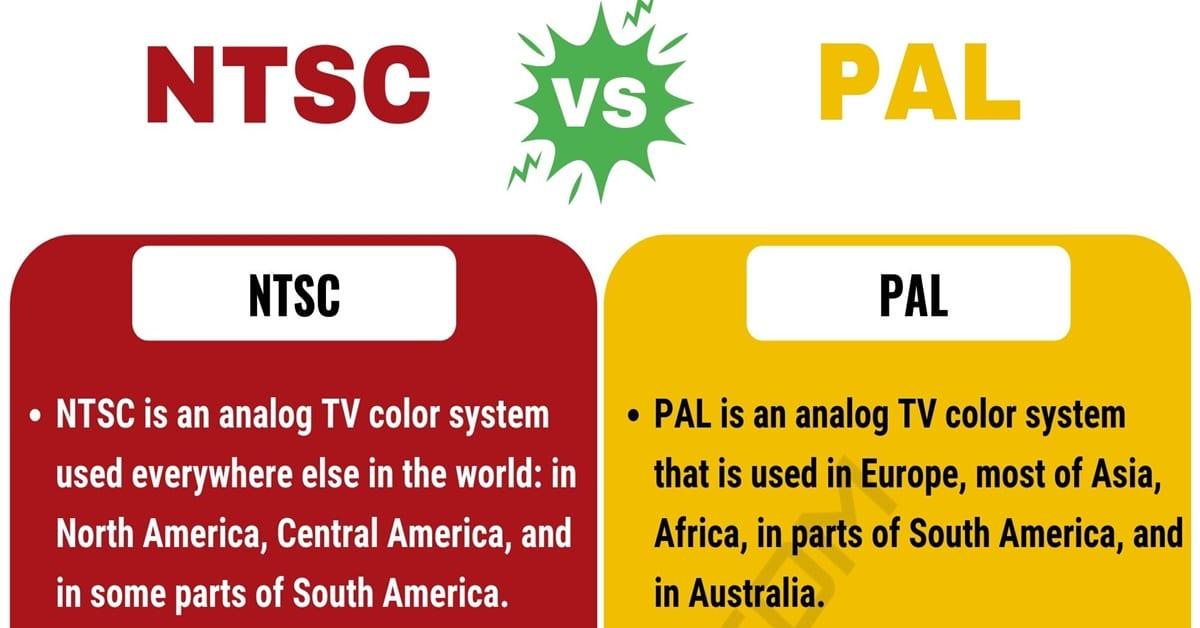 NTSC vs. PAL