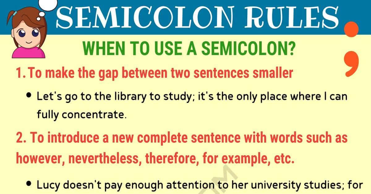 Semicolon (;) When to Use a Semicolon in English 1